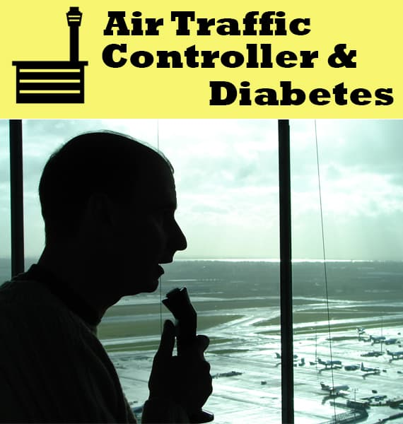 can you be an air traffic controller if you have diabetes