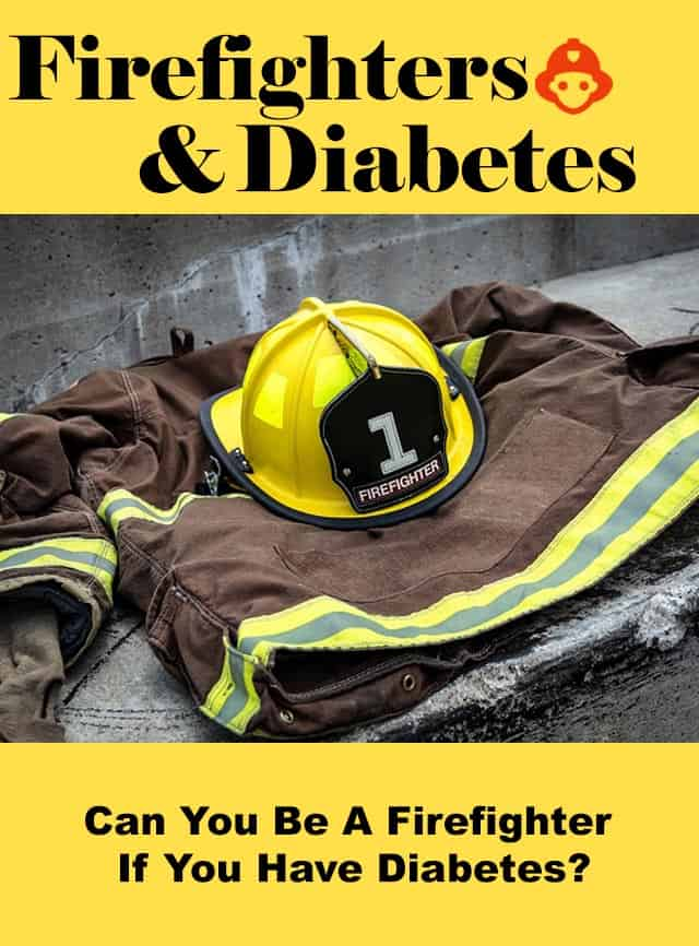 can you be firefighter if you have diabetes