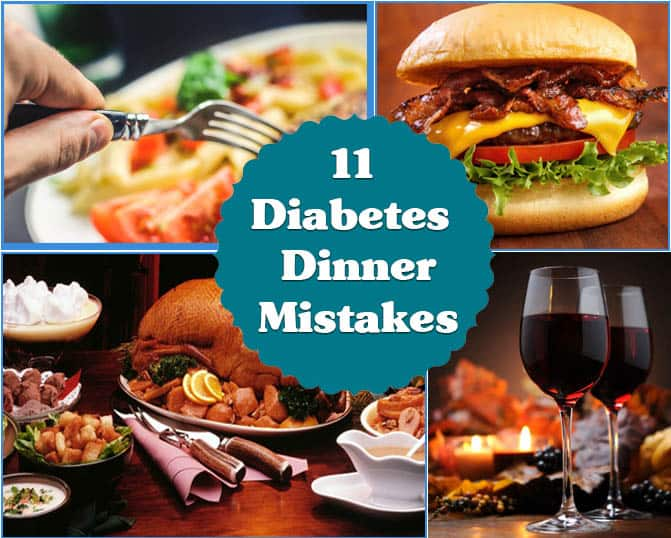 diabetes dinner mistakes to avoid