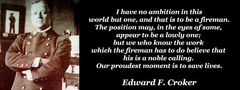 edward F. Croker quote for firefighters