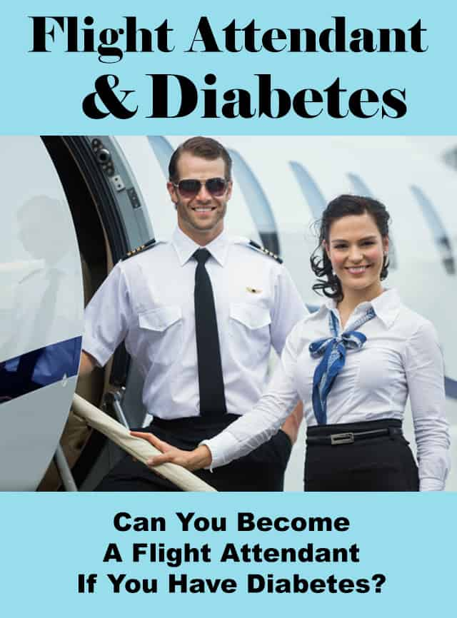 can you become a flight attendant if you have diabetes or no bilingual flight attendant jobs