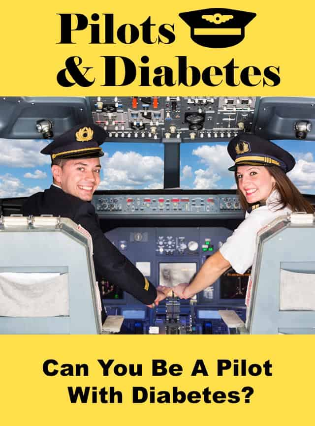 pilot and diabetes can you become a pilot if you have diabetes