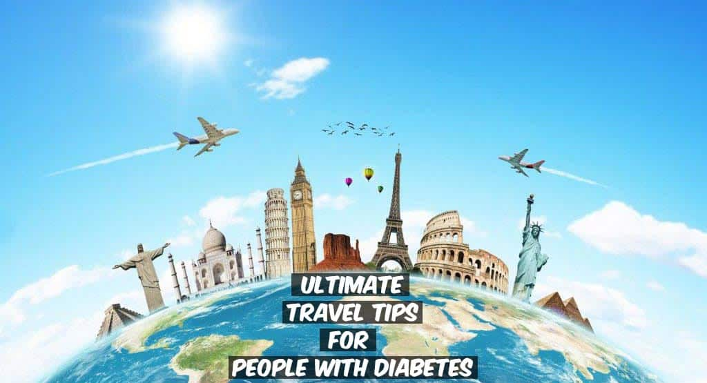Traveling With Diabetes Everything You Need To Know