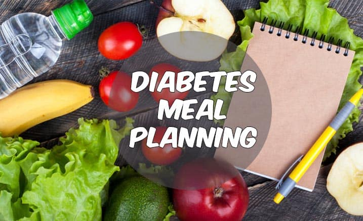 Steps To Successful Diabetes Meal Planning