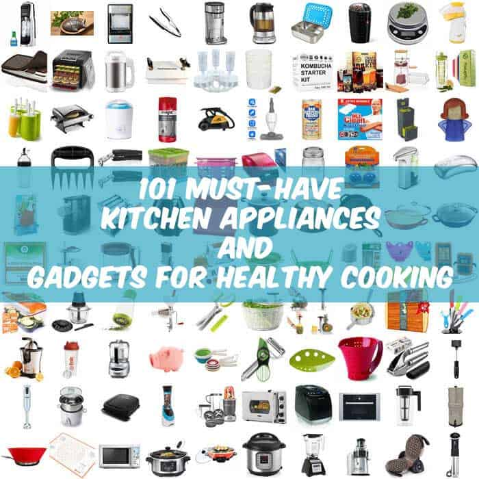 Must Have Kitchen Items 101 Every Healthy Needs